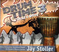 Drum Time 3- That's Odd - Percussion CD for Modern Dance by Jay Stoller