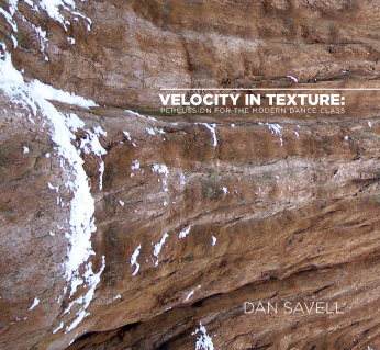 Velocity in Texture - Dance CD by Dan Savell