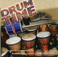 Drum Time - Percussion CD for Modern Dance by Jay Stoller