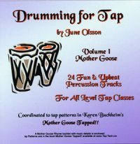 Drumming for Tap - Volume 1 Mother Goose by June Olsson