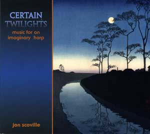 Certain Twilights CD by Jon Scoville