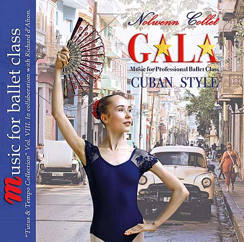 Music for Ballet Class -  Gala Cuban Style by Nolwenn Collett