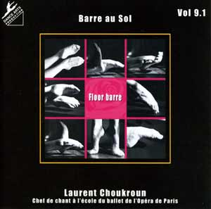 Dance Arts Productions - Vol 9.1 Floor Barre CD by Laurent Choukroun