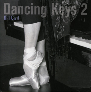 Dancing Keys 2 by Gill Civil  - Ballet CD