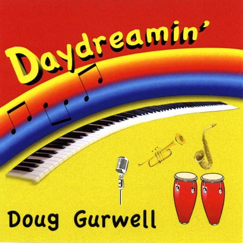 Daydreamin - Jazz CD by Doug Gurwell