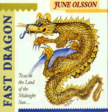 Fast Dragon CD by June Olsson