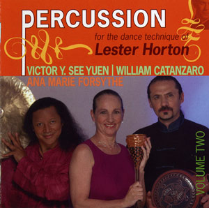 Percussion for the Dance Technique of Lester Horton Volume 2 CD by William Catanzaro & Victor Y. See Yuen