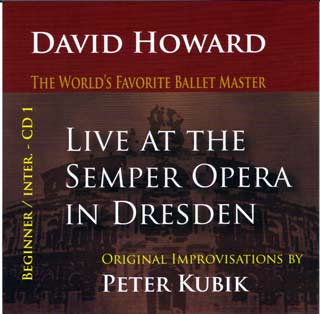 Live at The Semper Opera - David Howard & Peter Kubik CD 1 Beginners