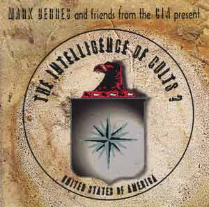 The Intelligence of Cults? - CD by Mark Berres