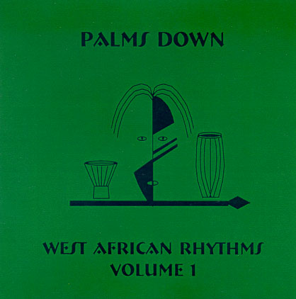 Asgard Productions: West African Rhythms - Vol I CD - by Palms Down - Roderick Jackson - Dance Music CD