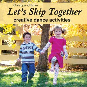 Let's Skip Together - cd of stories, songs and poems for creative dance