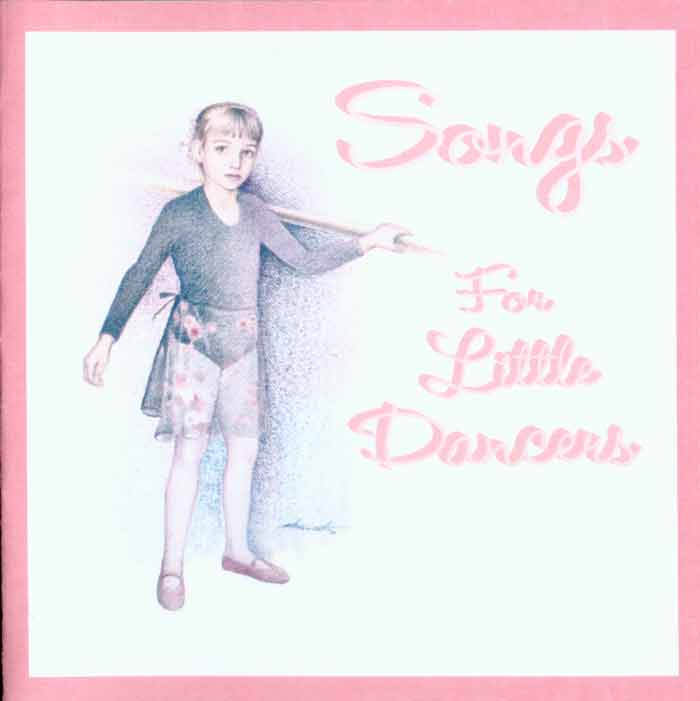 Songs for Little Dancers CD