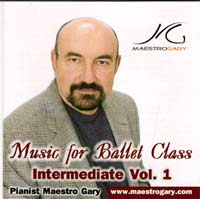 Music for Ballet Class - Intermediate Vol 1 -  CD by Maestro Gary