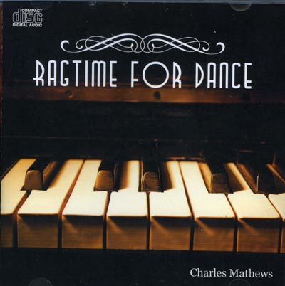Ragtime for Dance by Ballet Pianist Charles Mathews