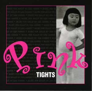 Pink Tights - CD for Children's Ballet