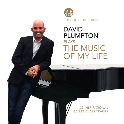 The Music of My Life - Inspirational Ballet Class Music by David Plumpton