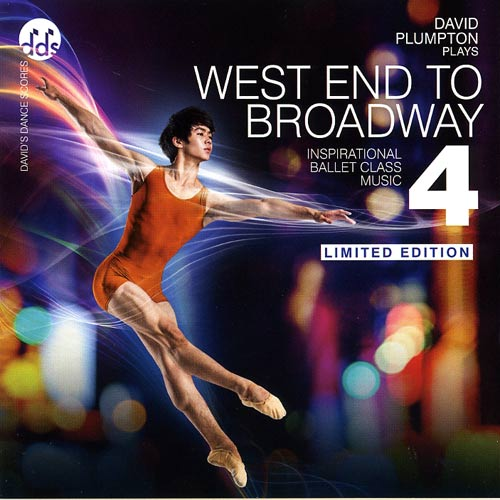 West End To Broadway 4 - Inspirational Ballet Class Music by David Plumpton