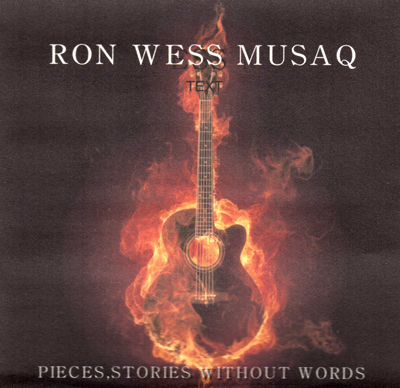 Pieces, Stories Without Words:  Ron Wess Musaq