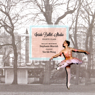 Inside Ballet Studio - Pointe Class CD for ballet class by Yee Sik Wong pianist